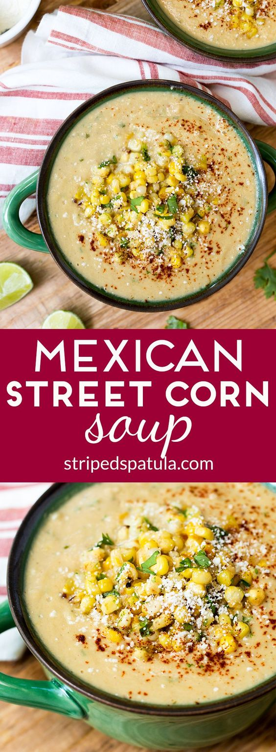MEXICAN STREET CORN SOUP #mexican #mexicansoup #mexicanfood #corn #cornsoup #soup #souprecipes