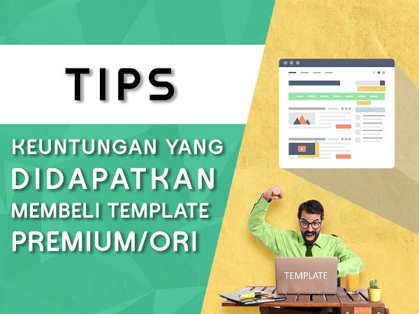 Keuntungan membeli Template Blog Premium