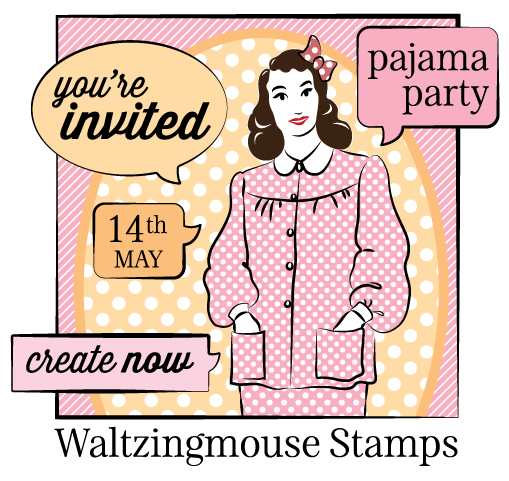 ...May PJ party - You're Invited | Waltzingmouse Makes...