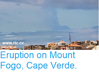 http://sciencythoughts.blogspot.com/2014/11/eruption-on-mount-fogo-cape-verde.html