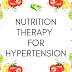 Nutrition Therapy for Hypertension
