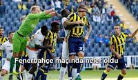 Fenerbahçe Alanya maçında neler oldu