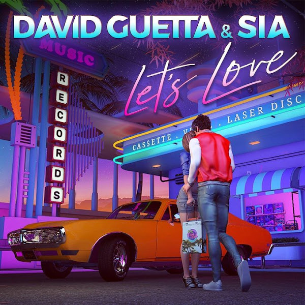 DAVID GUETTA, SIA - Let's Love