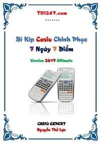 Bí kíp Casio chinh phục 7 ngày 7 điểm - Nguyễn Thế Lực