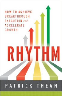 Rhythm: How to Achieve Breakthrough Execution and Accelerate Growth - a Business and Money book by Patrick Thean
