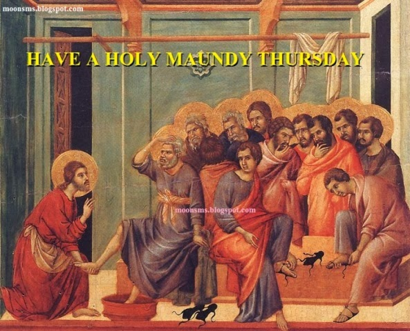 Maundy Thursday Images- Happy Maundy Thursday Greetings,
