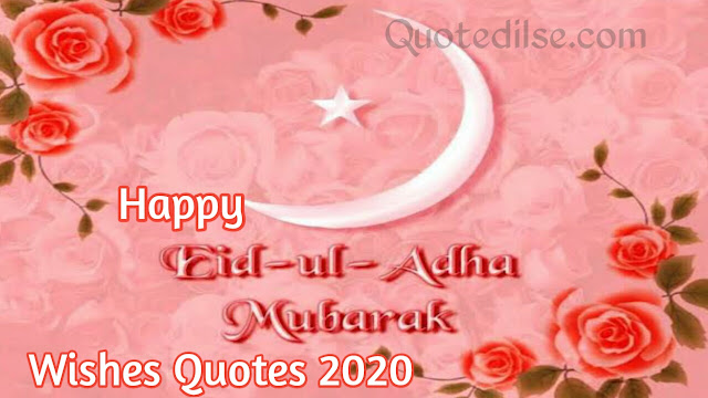 Happy Eid Ul-Adha Mubarak Wishes Quotes 2020