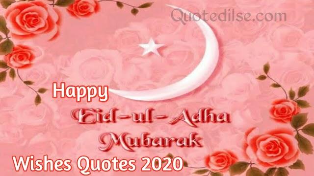 Happy Eid Ul-Adha Mubarak Wishes Quotes 2020