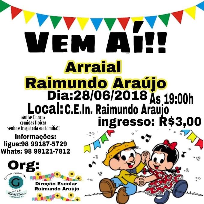 Hoje tem Arraial do Raimundo Araújo