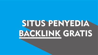 Situs Penyedia Backlink Gratis Dan Otomatis 2017