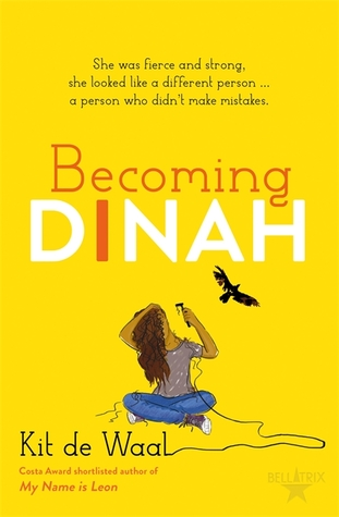 Becoming Dinah by Kit de Waal