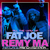 "Audio:  Fat Joe & Remy Martin ft French Montana ""All The Way Up"""