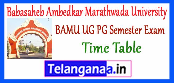BAMU Babasaheb Ambedkar Marathwada University Odd Semester UG PG Exam Time Table 2017-18