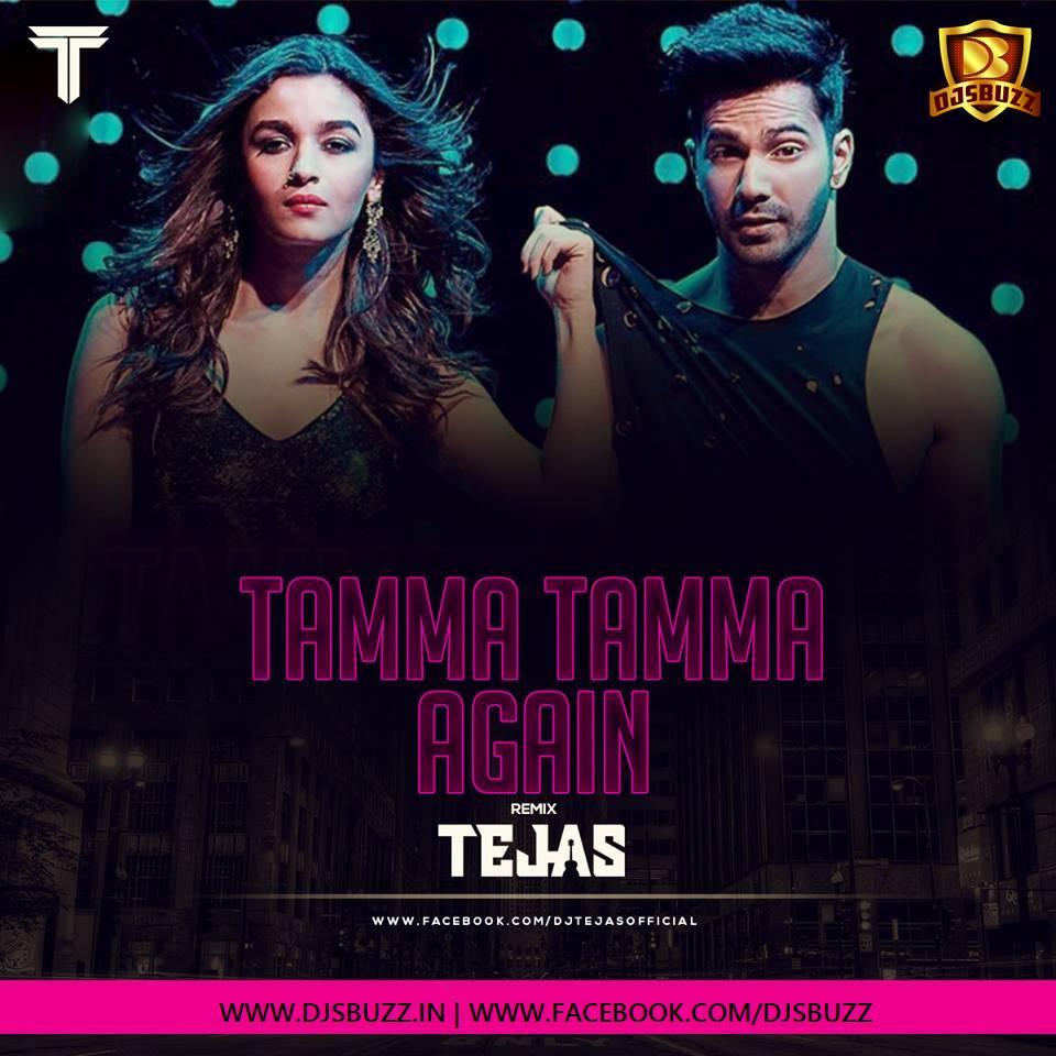 Download Sakhiyaan Mp3 Song: Tamma Tamma Again (Remix)