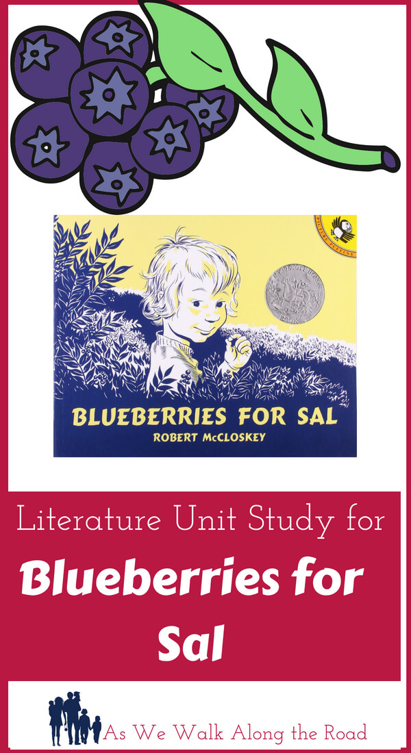 Literature unit study for Blueberries for Sal