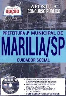 Apostila Prefeitura de Marília SP para cargo de Cuidador Social.