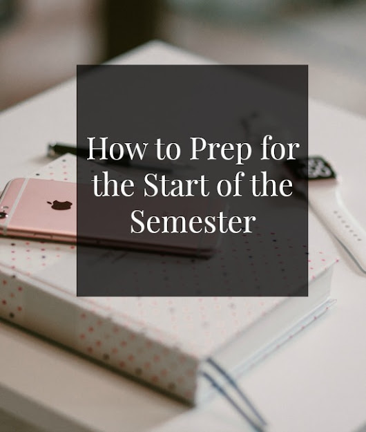 10 Ways to Prep for the New Semester