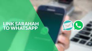 Cara Menghubungkan Akun Whatsapp dengan Sarahah