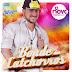 Baixar – Bonde dos Catchorros – O Novo – CD Promocional 2016