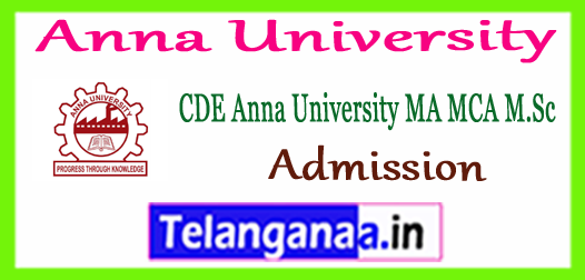 Anna University CDE Distance MBA MCA M.Sc Entrance Exam Date Admission 2018