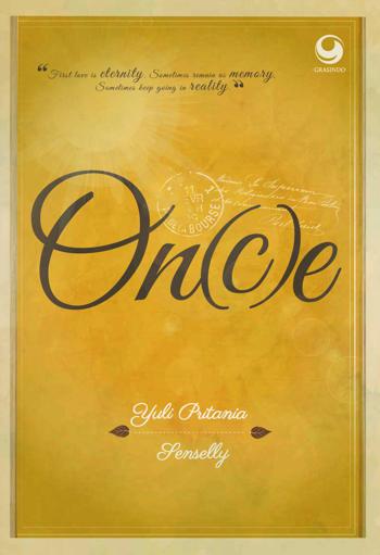 Novel Once karya Yuli Pritania dan Senselly PDF Novel Once karya Yuli Pritania dan Senselly PDF