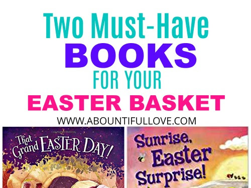 Two Must Have Books for Your Easter Basket