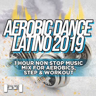 Various Artists - Aerobic Dance Latino 2019 - 1 Hour Non Stop Music Mix For Aerobics, Step & Workout [iTunes Plus AAC M4A]