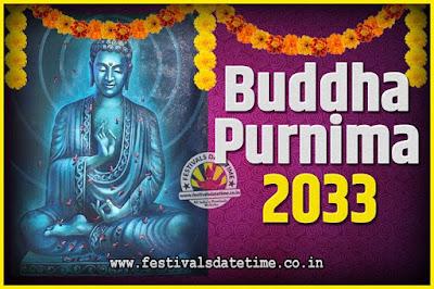 2033 Buddha Purnima Date and Time, 2033 Buddha Purnima Calendar
