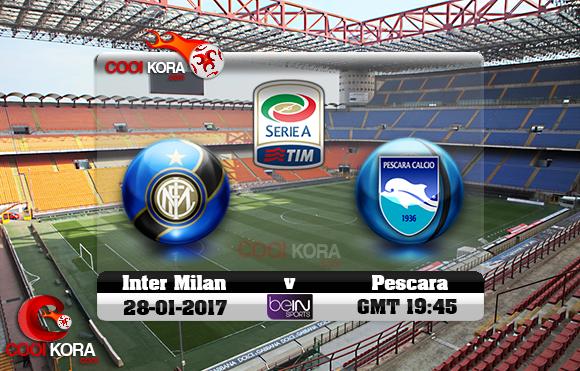 مشاهدة مباراة إنتر ميلان وبيسكارا اليوم 28-12-2016 في الدوري الإيطالي