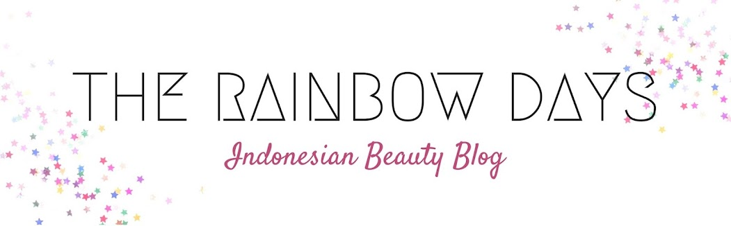 The Rainbow Days | Indonesia Beauty Blog
