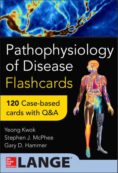 Pathophysiology of Disease Flashcards- 120 Case-based Flashcard with Q&A