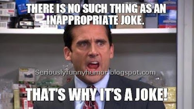 There is no such thing as an inappropriate joke. That's why it's a joke! Steve Carell