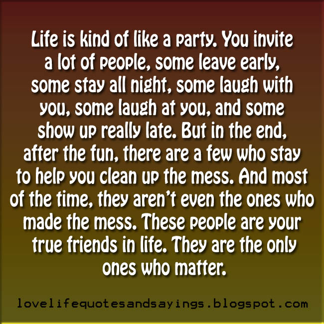Life Is Kind Of Like A Party - Love Quotes and Sayings Good Morning Love Quotes For Your Girlfriend