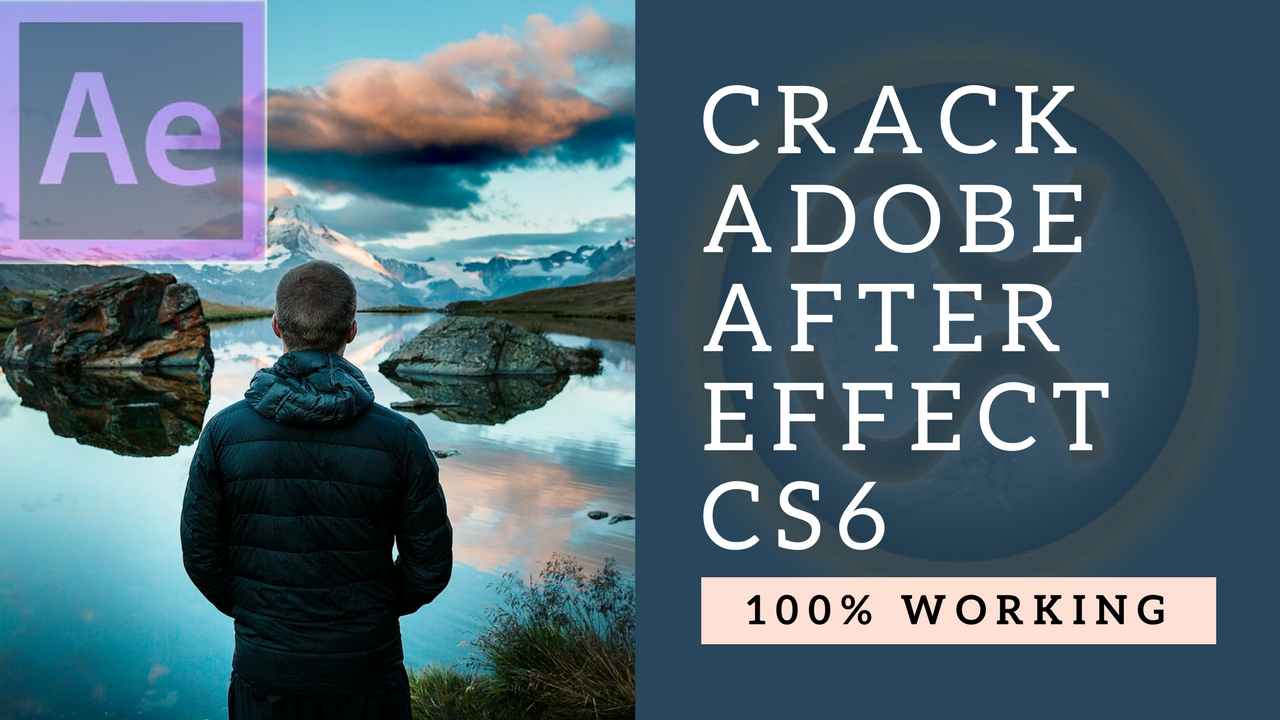 crack adobe after effect cs6 32 bit