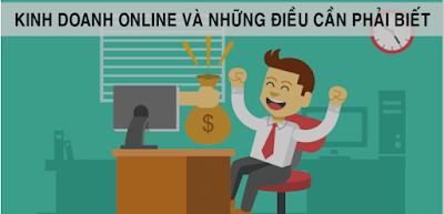 Kinh doanh Online và những điều bạn cần phải biết