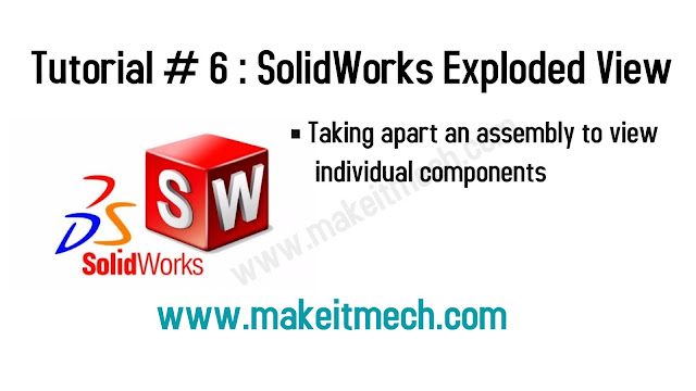 Solidworks Exploded view tutorial