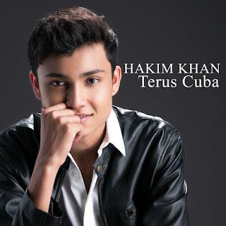 Lagu Hakim Khan - Terus Cuba - Cover Album