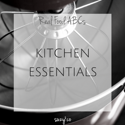real food abcs - kitchen essentials