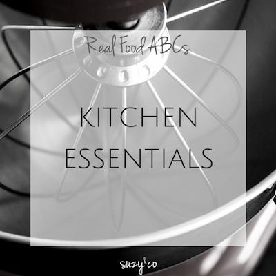 real food abcs - kitchen essentials