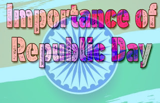 Importance of Indian Republic Day