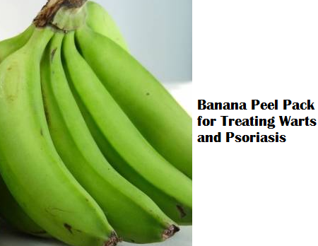 Banana Peel Pack for Treating Warts and Psoriasis