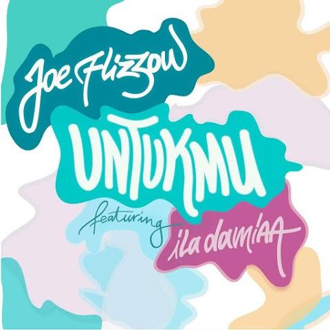 Joe Flizzow feat. Ila Damiaa - Untukmu MP3