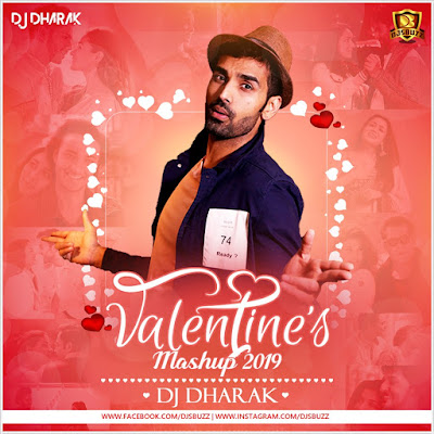 Valentines Mashup (2019) – DJ Dharak