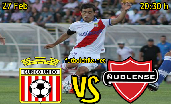 Ver stream hd youtube facebook movil android ios iphone table ipad windows mac linux resultado en vivo, online: Curicó Unido vs Ñublense