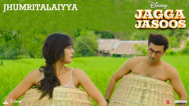 JhumriTelaiya Lyrics – Jagga Jasoos | Arijit Singh, Mohan Kanan