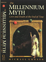 http://www.amazon.com/Millenium-Myth-Love-Death-Time/dp/B001RG3WZ6/ref=sr_1_1?s=books&ie=UTF8&qid=1457387452&sr=1-1&keywords=the+millenium+myth+michael+grosso