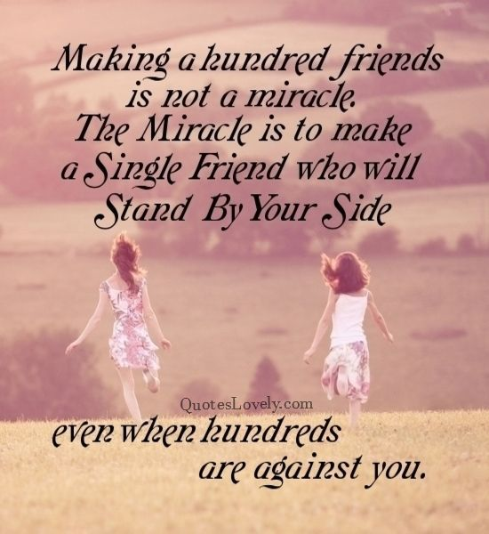 Making a hundred friends is not miracle