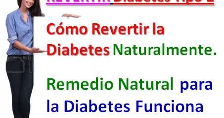 Cómo Revertir la Diabetes Tipo 2 Naturalmente: Remedio