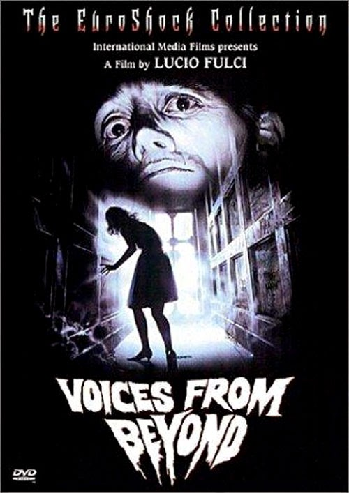 Celluloid Terror Voices From Beyond Lucio Fulci 1991 Director Of