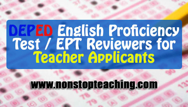 English Proficiency Test/EPT Reviewers with Answer Keys for DepEd Teacher Applicants